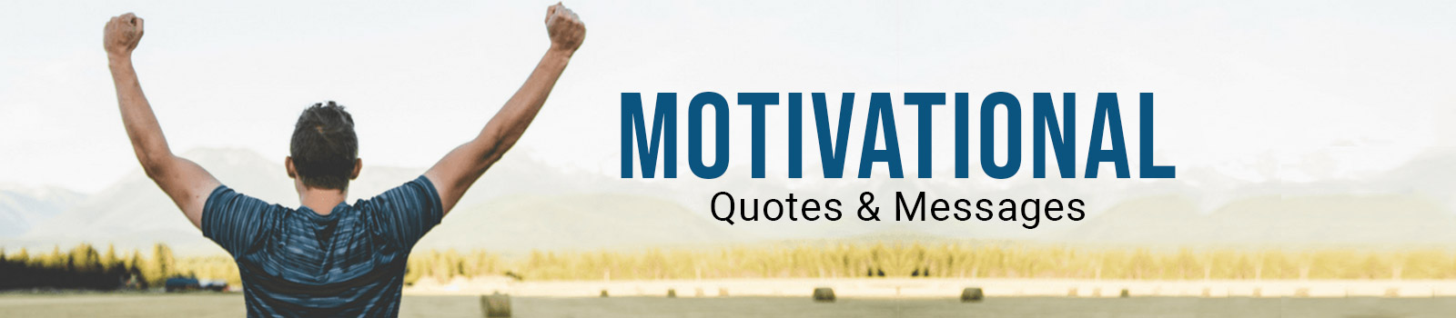 Motivational Life Quotes & Messages